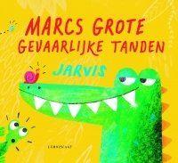 Lemniscaat NL » Jeugd » Prentenboeken » Titels » Marcs Grote Gevaarlijke Tanden