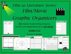 Film as Literature Movies Film Resources and Graphic Organizers -- 75+ Pages!