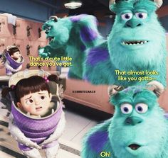 Monsters Inc. :)
