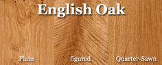 """english oak - a beautiful """"warm"""" wood"""