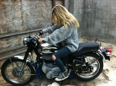 own a motorcycle. and then learn how to ride it.