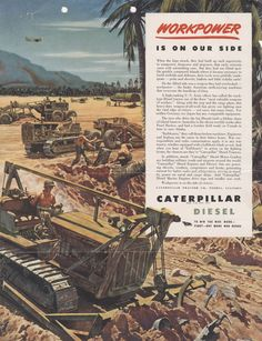 """Caterpillar Tractor Co. """"Workpower is on our side"""" WWII"""