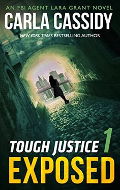 Tough Justice: Exposed (Part 1 of 8) by Carla Cassidy http://www.amazon.com/dp/B013OMLKIQ/ref=cm_sw_r_pi_dp_xGzSwb1VRAY6D