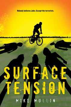 Surface Tension by author of the Ashfall series Mike Mullin