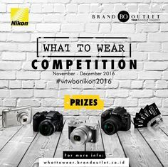 What Wear Competition Berhadiah Kamera Nikon DSLR
