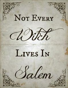 Not Every Witch Lives In Salem Quote Witch Saying Halloween Salem Halloween  Quotes