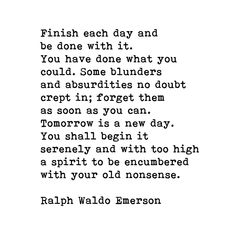 Ralph Waldo Emerson, Finish Each Day Inspirational Quote Laptop & Ipad Skin by The Art Shed - MacBook Pro Retina White Background Quotes, Emerson Quotes, Quotes White, Ralph Waldo Emerson, Art Prints Quotes, Each Day, Coffee Quotes, Some Words, Lyric Quotes