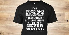 Discover Food And Beverage Manager T-Shirt, a custom product made just for you by Teespring. With world-class production and customer support, your satisfaction is guaranteed.