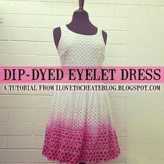 DIY Clothes Refashion : DIY Dip-Dyed Eyelet Dress #diy #clothes #refashion