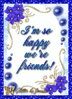 I'm so happy we're friends friendship quote friend friendship quote friend quote poem graphic friend poem