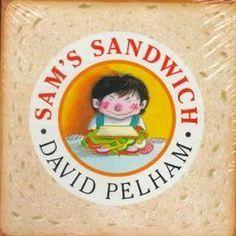Book, Sam's Sandwich by David Pelham & printables for class book (free)