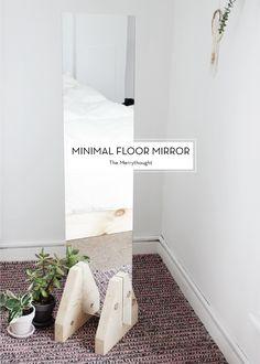 DIY minimalist floor mirror