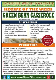 Continuing with our holiday recipes, today we have something most of our dieters have been asking for: Green Bean Casserole. Allowed on Ideal Protein's Phase 1 his counts as 2 dinner meals and it's VERY filling and flavor Thanksgiving Green Bean Casserole, Thanksgiving Green Beans, Ideal Protein Alternatives, Ideal Protein Phase 1, Protein Diets, Protein Recipes, Diet Recipes, Healthy Recipes, Low Fat Low Carb