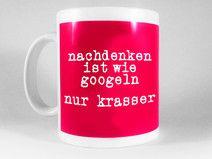 """Spruchtasse """"Nachdenken."""""""