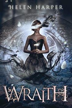 Wraith by Helen Harper (25 Feb 2018)