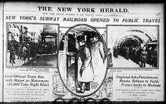 New York Subway System Completed:  The subway system was completed and opened for business on October 27, 1904. The price to ride was a nickel and 150,000 stood in line to take a ride on the first subway train.
