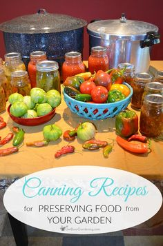 Food canning recipes for preserving food from your garden gardens food canning recipes for preserving food from your garden growing vegetablesfruits forumfinder Image collections