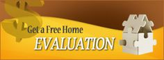 Getting a Free No obligation Home Estimate of your home has never been easier!  Get-a-Free-Home-Evaluation.jpg