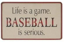 Life is a game. Baseball is serious. Wood Sign #baseballquotes