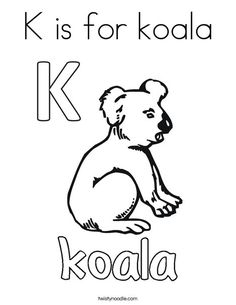K is for koala Coloring Page - Twisty Noodle