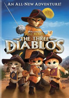 "Puss in Boots - The Three Diablos (Short Animated ""Dreamworks"" Movie)"