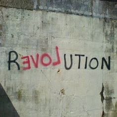 You say you want a revolution, well, you know, we all need to change the world.