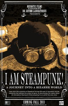 I AM STEAMPUNK POSTER by Doctor Grymm