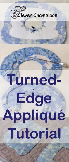 Turned-edge appliqué tutorial - the easiest way to make great turned-edge shapes for appliqué