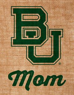 """Baylor Mom"" burlap wall art. So perfect for Mother's Day!"