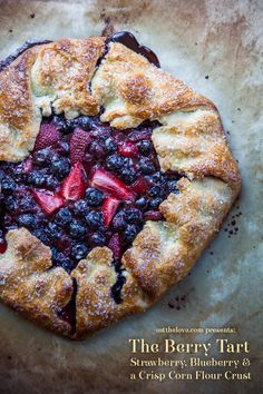 Berry tart with blueberries, strawberries and a crisp corn crust! Photo and recipe by Irvin Lin of Eat the Love.