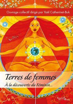 Terres de Femmes, ouvrage collectif dirigé par Yaël Catherinet-Buk