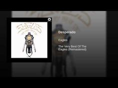 Provided to YouTube by Warner Music Group Desperado · Eagles The Very Best Of The Eagles (Remastered) ℗ 1973 Asylum Records Released on: 2003-10-21 Banjo, Gu...