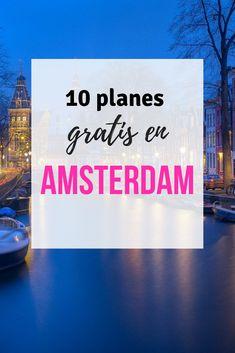 Guía de actividades y costos en Amsterdam. #Amsterdam #Iamsterdam #ViajesBaratos #presupuesto