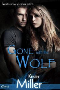 Gone with the Wolf ~ Kristin Miller