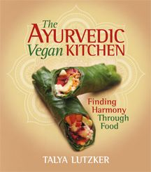 """Read """"The Ayurvedic Vegan Kitchen Finding Harmony Through Food"""" by Talya Lutzker available from Rakuten Kobo. Ayurveda is a holistic healing system developed in ancient India to increase an understanding of the human body, mind, a. Ayurvedic Healing, Ayurvedic Diet, Ayurvedic Recipes, Ayurvedic Medicine, Holistic Healing, Ayurvedic Therapy, Holistic Medicine, Best Vegan Cookbooks, Vegan Books"""