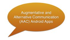Smart Apps For Android: Fourteen Free Android AAC Apps (free special needs Android apps for kids)