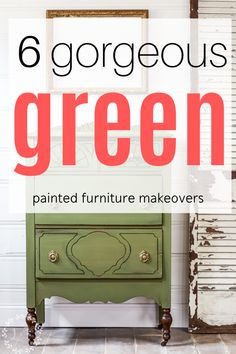 Here's a collection of 6 gorgeously done makeovers to help jump start your own creative juices! Milk Paint Furniture, Green Painted Furniture, Repainting Furniture, Diy Furniture Projects, Repurposed Furniture, Furniture Makeover, Flip Furniture For Profit, Green Chest Of Drawers, Painted Chest