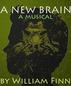 """A New Brain"" by William Finn"