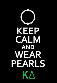 keep calm and wear pearls - kd