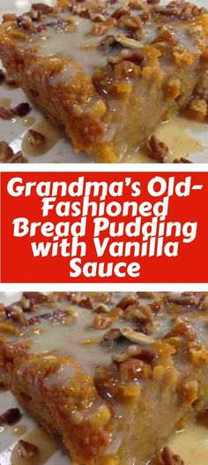Old-Fashioned Bread Pudding with Vanilla Sauce - Old-Fashioned Bread. -Grandma's Old-Fashioned Bread Pudding with Vanilla Sauce - Old-Fashioned Bread. - Grandma's Old Fashioned Bread Pudding with Vanilla Sauce Easy Vanilla Cake Recipe, Easy Cake Recipes, Bread Recipes, Dessert Recipes, Cooking Recipes, Bread Pudding Recipe With Vanilla Sauce, Bread Pudding Sauce, Bread Pudding Recipe Without Raisins, Old Fashion Bread Pudding Recipe
