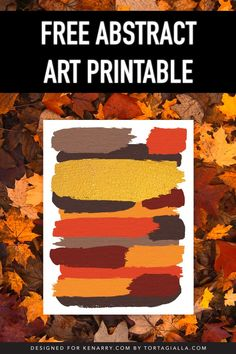 Love the cozy feeling of Fall weather? Use this free abstract art printable as instant wall decor featuring beautiful earthy colored brush strokes. Printable Art, Printables, Decor Ideas, Craft Ideas, Fall Weather, Autumn Garden, Activities To Do, Fall Diy, Thanksgiving Ideas