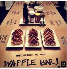 Waffle bar!! Instructions are written on the table towel