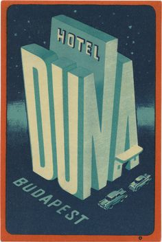 """Stefan Sagmeister - book cover of """"Sagmeister: Made You Hotel Duna (Budapest) — Vintage Hotel Luggage Label Book cover - Raymond Chandler. Vintage Graphic Design, Graphic Design Typography, Graphic Design Illustration, Graphic Design Inspiration, Retro Design, Vintage Advertisements, Vintage Ads, Vintage Luggage, Ideas Vintage"""