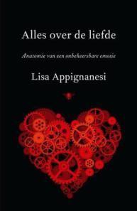 Een biografie van de liefde wilde Lisa Appignanesi schrijven. Van de prille liefde tussen moeder en kind, over de gekmakende pieken en dalen van de hartstochtelijke liefde, tot de rust en houvast die vriendschap kan bieden. 'Alles over de liefde. Anatomie van een onbeheersbare emotie' is een reis langs 'onze laatste sociaal aanvaarde vorm van waanzin'.