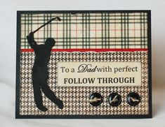 Father's Day Golf Card by LisaDorsey(Wendy Schultz via A Cherry On Top onto Cards.