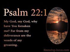 Psalm 22.1