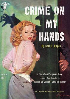 Crime on My Hands Phantom 506 (1951) Cover art by George Gross