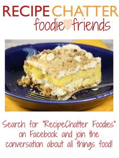 From the people who brought you Banana Split Lasagna and Vanilla Dessert Lasagna...The Facebook foodie community you've been searching for! All are welcome. Join us!
