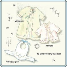 Sacque, Wrapper and and Embroidery designs pattern---The Old Fashioned Baby Sewing Room: Sewing In My Garden! Smocking Patterns, Baby Patterns, Embroidery Patterns, Ribbon Embroidery, Machine Embroidery, Love Sewing, Sewing For Kids, Baby Sewing, Free Printable Sewing Patterns