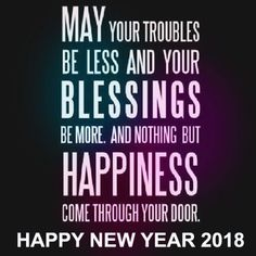 Happy New Year 2018 Quotes : Image Description Happy New Years 2018 Quotes & Sayings With Images In English New Year Quotes For Friends, New Year Wishes Quotes, New Year Wishes Messages, New Year Message, Wishes For Friends, Happy New Year Wishes, Happy New Year Greetings, Happy New Year 2018, Quotes About New Year